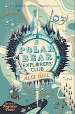 The Polar Bear Explorers' Club (The Polar Bear Explorers Club)