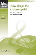 Now Sleeps the Crimson Petal (Faber Choral Singles)
