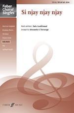 Si Njay Njay Njay (Faber Choral Singles)