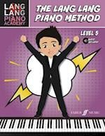 Lang Lang Piano Academy -- The Lang Lang Piano Method (Faber Edition)