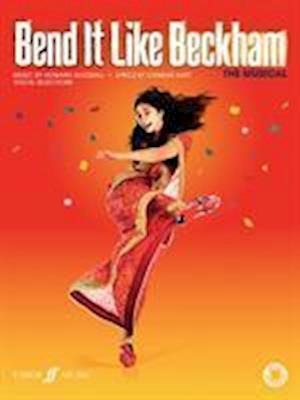 Bend It Like Beckham -- The Musical (Vocal Selections)