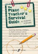 Piano Teacher's Survival Guide