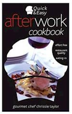 Quick and Easy After Work Cookbook