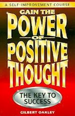 Gain the Power of Positive Thought.
