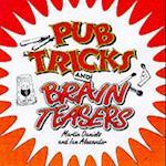 Pub Tricks and Brain Teasers af Ian Alexander, Martin Daniels
