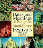 Dates and Meanings of Religious and Other Multi-Ethnic Festivals