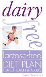 Dairy-Free, Lactose-Free Diet Plan