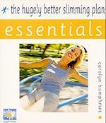 The Hugely Better Slimming Plan Essentials (Essentials)