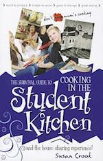 The Survival Guide to Cooking in the Student Kitchen and House-Sharing Experience!