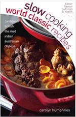 Slow Cooking World Classic Recipes