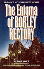 Enigma of Borley Rectory