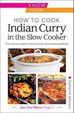 How to Cook Indian Curry in the Slow Cooker: Know How af Catherine Atkinson