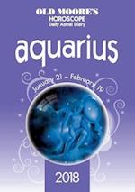 Olde Moore's Horoscope Aquarius (Olde Moores Horoscope Daily Astral Diaries)