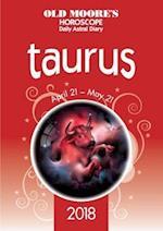 Old Moore's Horoscope Taurus (Old Moores Horoscope Taurus)