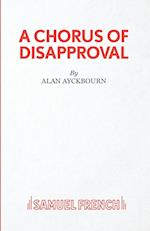 A Chorus of Disapproval (Acting Edition S)