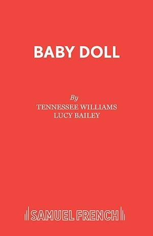 Bog, hæftet Baby Doll af Tennessee Williams, Lucy Bailey
