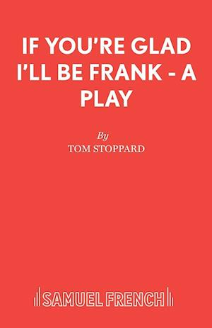 If You're Glad I'll be Frank