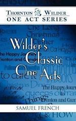Wilder's Classic One Acts (Thornton Wilder One Act)