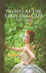 Nights at the Stray Dog Cafe
