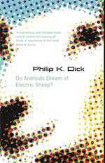 Do Androids Dream Of Electric Sheep? af Philip K Dick