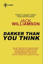 Darker Than You Think af Jack Williamson