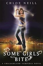 Some Girls Bite (Chicagoland Vampires Series, nr. 1)