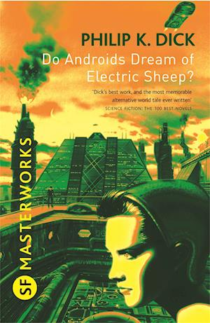 Få Do Androids Dream Of Electric Sheep? af Philip K Dick som Paperback bog  på engelsk - 9780575094185
