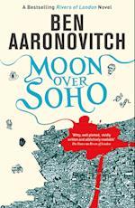 Moon Over Soho af Ben Aaronovitch