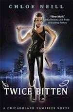 Twice Bitten (Chicagoland Vampires Series)