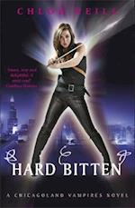 Hard Bitten (Chicagoland Vampires Series)