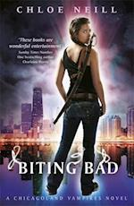 Biting Bad (Chicagoland Vampires Series)