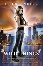 Wild Things (Chicagoland Vampires Series)