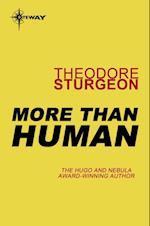 More Than Human af Theodore Sturgeon