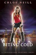 Biting Cold (Chicagoland Vampires Series)
