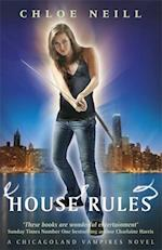 House Rules (Chicagoland Vampires Series)