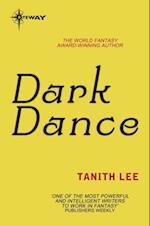 Dark Dance af Tanith Lee