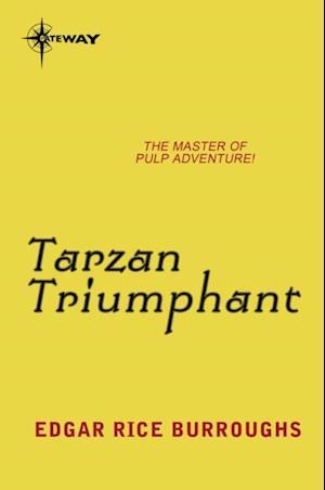 Tarzan Triumphant af Edgar Rice Burroughs