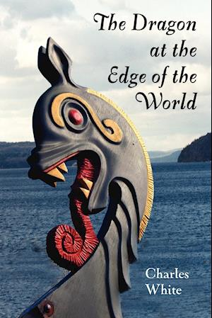 The Dragon at the Edge of the World.