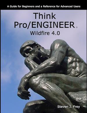 Think Pro/ENGINEER Wildfire 4.0