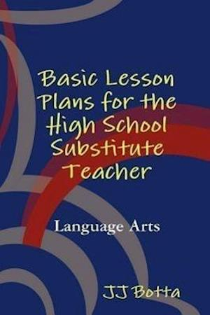 Basic Lesson Plans for the High School Substitute Teacher