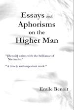 Essays and Aphorisms on the Higher Man af Emile Benoit