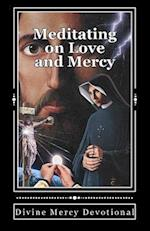 Meditating on Love and Mercy