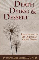 Death, Dying and Dessert