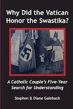Why Did the Vatican Honor the Swastika?
