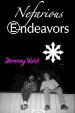 Nefarious Endeavors af Jeremy Void