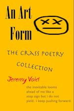An Art Form: The Crass Poetry Collection af Jeremy Void