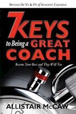 7 Keys to Being a Great Coach