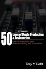 50 Laws of Music Production & Engineering (50 Laws, nr. 1)