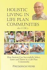 Holistic Living in Life Plan Communities