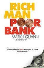 Rich Man Poor Bank